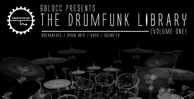 6Blocc Presents The Drum Funk Library