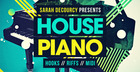 Sarah deCourcy Presents House Piano