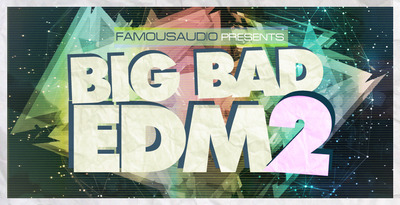 Big bad edm vol 2 1000x512