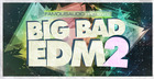Big Bad EDM 2