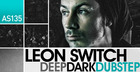 Leon Switch - Deep Dark Dubstep