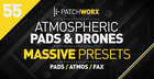 Atmospheric Pads & Drones Massive Presets