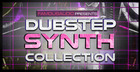 Dubstep Synth Collection