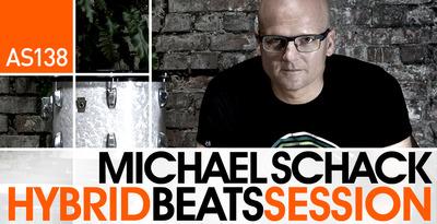 Michael Schack - Hybrid Beats Session