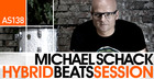 Michael Schack - Hybrid Beats Session