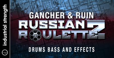 Gancher & Ruin - Russian Roulette Vol. 2