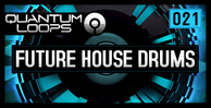 Quantum loops future house drums 1000 x 512