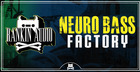 Neuro Bass Factory