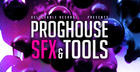 Proghouse SFX & Tools