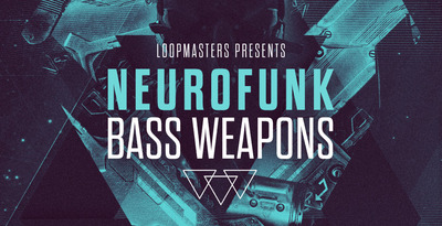 Neurofunk Bass Weapons