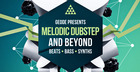 Geode Presents Melodic Dubstep & Beyond