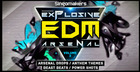 Explosive EDM Arsenal Vol. 2