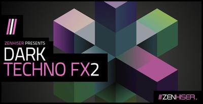 Dark Techno FX 2