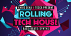 Chris Geka & Tecca Present Rolling Tech House