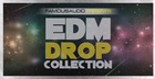 EDM Drop Collection