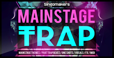 Mainstage trap 1000x512