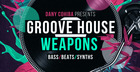 Danny Cohiba - Groove House Weapons