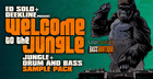 Ed Solo & Deekline Presents Welcome To The Jungle