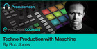 Techno Production with Maschine