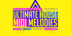 Ultimate House MIDI Melodies