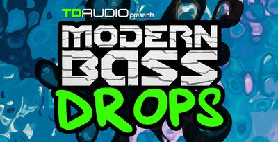 TD Audio Presents Modern Bass Drops