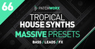 Tropical House Massive Presets