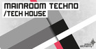 Mainroom Techno & Tech House