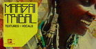 Maasai Tribal Textures & Vocals