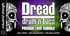 Dread - Drum & Bass Production Bundle