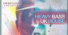 Heavy Bass & UK House