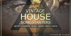 Vintage House Songstarters