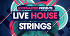 Live House Strings