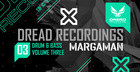 Dread Recordings Vol 3 Margaman Dread