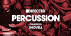 Defected Percussion - Shovell