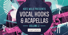 Kate Wild - Vocal Hooks & Acapellas Vol 2
