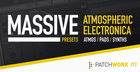 Atmospheric Electronica Massive Presets