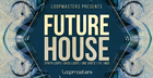 Loopmasters Future House