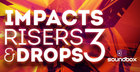 Impacts, Risers & Drops 3