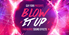 Guy Forx Presents Blow It Up