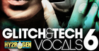 Glitch & Tech Vocals 6