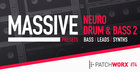 Neuro Drum & Bass 2 - Massive Presets
