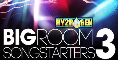 Bigroom Songstarters 3