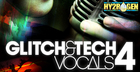 Glitch & Tech Vocals 4