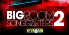 Bigroom Songstarters 2