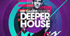 Kid Massive Presents Deeper House