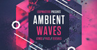 Ambient Waves