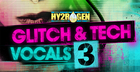 Glitch & Tech Vocals 3