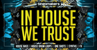 In House We Trust