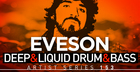 Eveson Deep & Liquid Drum & Bass