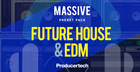 Massive Future House & EDM Presets